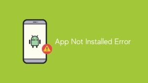 fix app not installed error on android