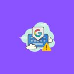 fix gboard not working error on android