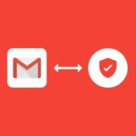 make gmail emails more secure
