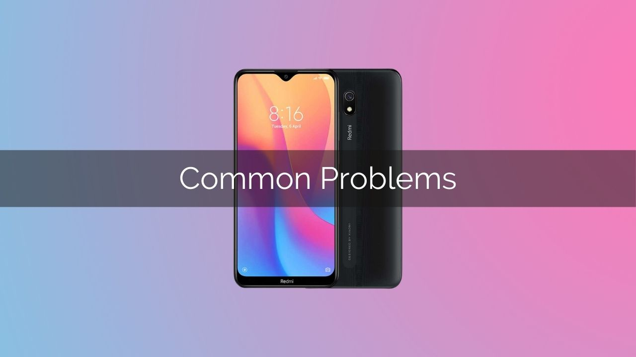 redmi 8a common issues
